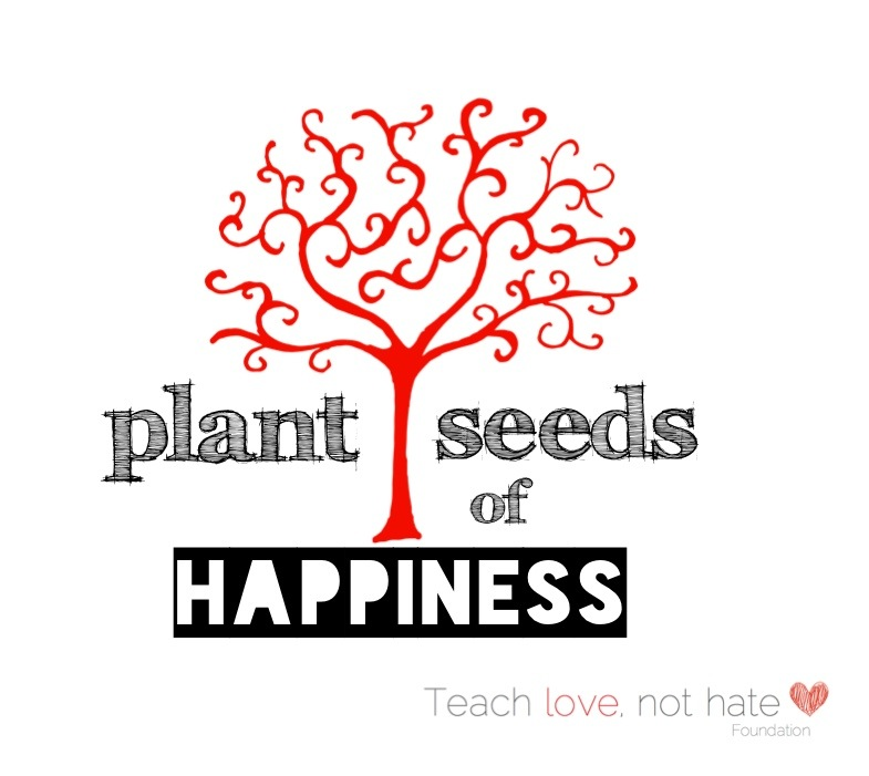 Plant seeds of happiness
